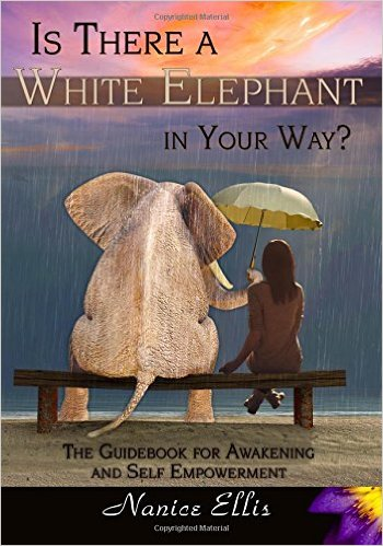 nanice-ellis-is-there-a-white-elephant-in-your-way-guidebook-awakening-self-empowerment